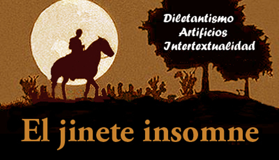 El jinete insomne