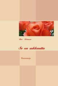 http://www.adlibris.com/fi/kirja/se-on-rakkautta-9789524983402