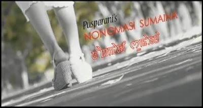 Nongmadi Sumaina - Manipuri Music Video