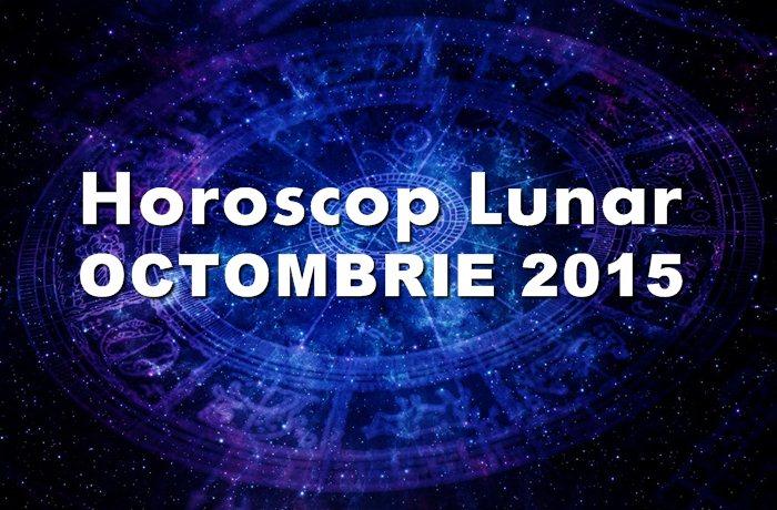 horoscopul lunii octombrie 2015