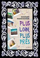 http://unpeudelecture.blogspot.fr/2015/07/plus-loin-plus-pres-de-hannah-harrington.html