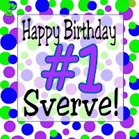 Happy FIRST Birthday Sverve! #SverveTurns1
