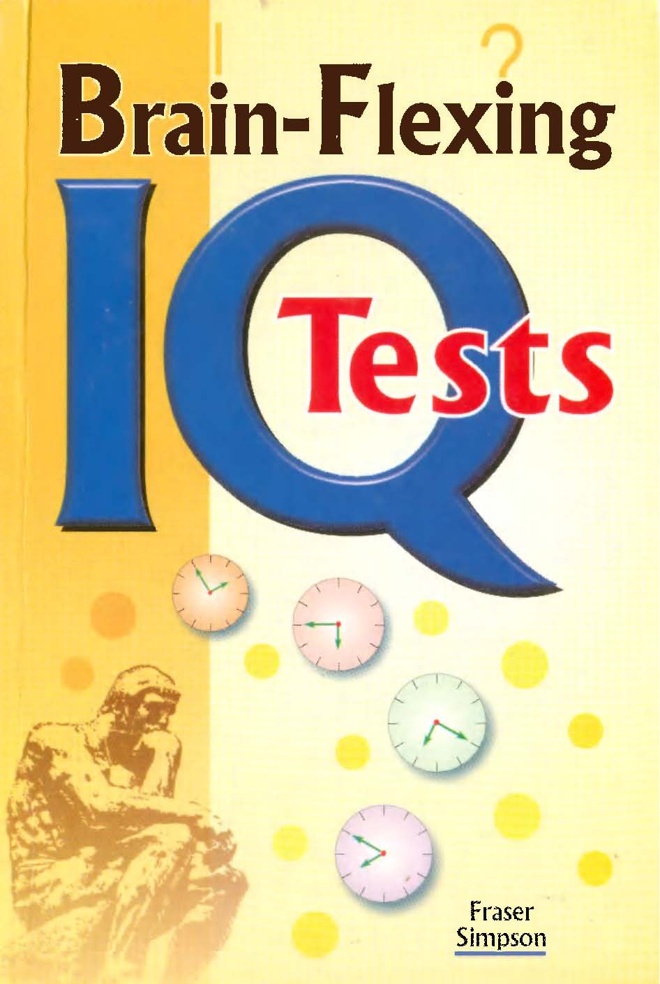 intelligence tests today Intelligence and achievement tests are just two of the assessments used to evaluate kids together with other tests and tools, they help determine the nature of a child's challenges.
