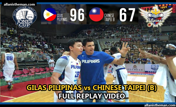 Gilas Pilipinas demolish Chinese Taipei B - Jones Cup 2015 (FULL GAME REPLAY VIDEO)