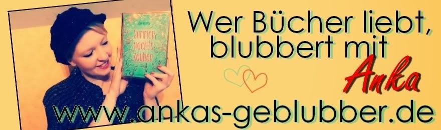 http://ankas-geblubber.blogspot.de/