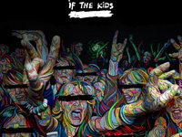 If the kids, Life is now !