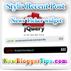 Stylish jQuery Recent Posts Ticker Widget for Blogger
