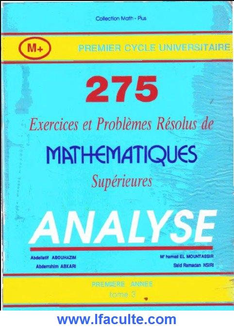 grande biblioth u00e8que   275 exercices et probl u00e8mes analyse