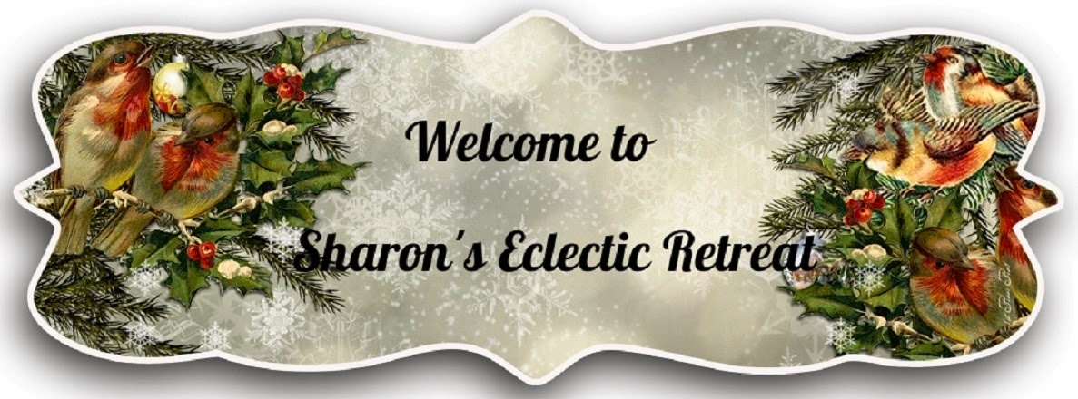 Sharon's Eclectic Retreat
