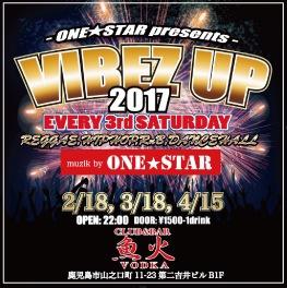 毎月第3土曜日開催!!!<br>『VIBEZ UP』