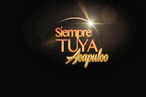Siempre tuya Acapulco capítulo 6 Telenovela
