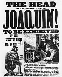 http://en.wikipedia.org/wiki/The_Life_and_Adventures_of_Joaqu%C3%ADn_Murieta