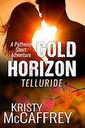 Cold Horizon Telluride (The Pathway Short Adventure Series Volume 3)