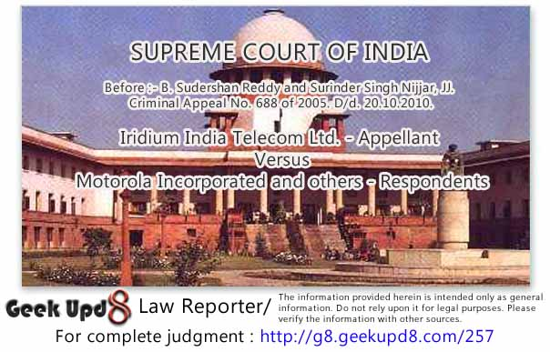 Supreme Court of India - Iridium India Telecom Ltd Versus Motorola Incorporated and others - Section 415 IPC - Offence of cheating - Ingredients of offence of Section 415 explained