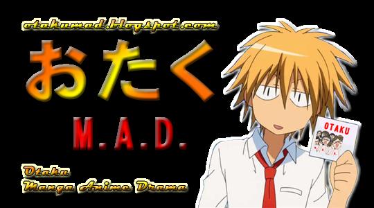 Otaku M.A.D. ~ Otaku manga, anime e drama