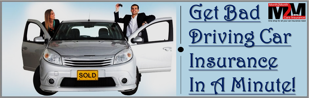 Bad Driving Car Insurance, Cheap Auto Insurance For Bad Drivers With Affordable Rates Online