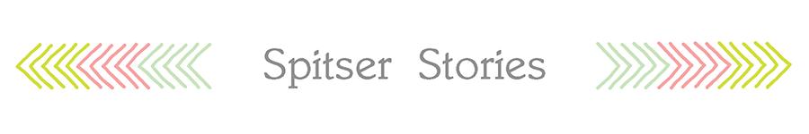 Spitser Stories