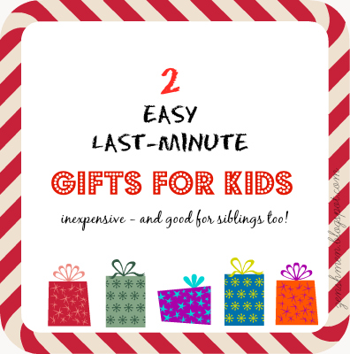 2 easy #last_minute gifts for kids (inexpensive, and good for siblings too!) | from zenshmen! | #christmas #giftidea #kids