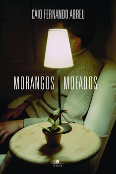 MORANGOS MOFADOS - Caio Fernando Abreu