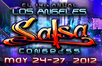 Los Angeles Salsa Congress 2013