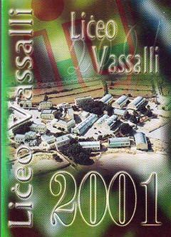 Liceo Vassalli School Magazine 2001