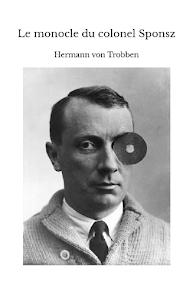 Le Monocle du colonel Sponsz, par Hermann von Trobben