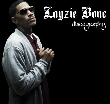 Layzie Bone Discography