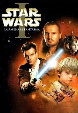 Star Wars Episodio 1: La Amenaza Fantasma