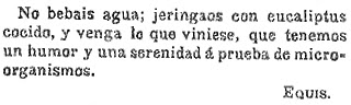 Más eucaliptos,  más   coníferas. Consecuencias de la sed de beneficio$ en la húmeda Galicia. El sector forestal. 1905_Croniquilla+de+Equis+proponiendo+jeringarse+con+eucalipto+contra+el+tifus