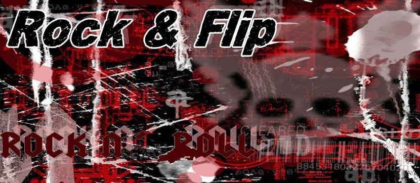 ~~Rock&amp;Flip~~