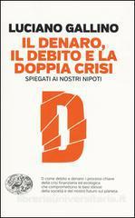L'ultimo libro di Luciano Gallino