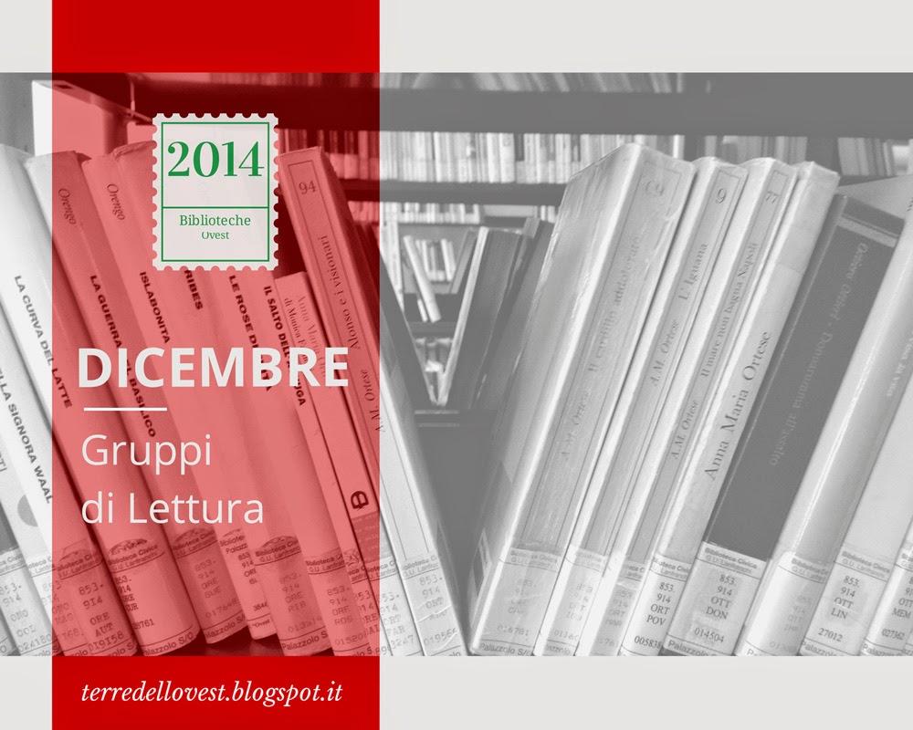 Gruppi di Lettura  - Dicembre 2014