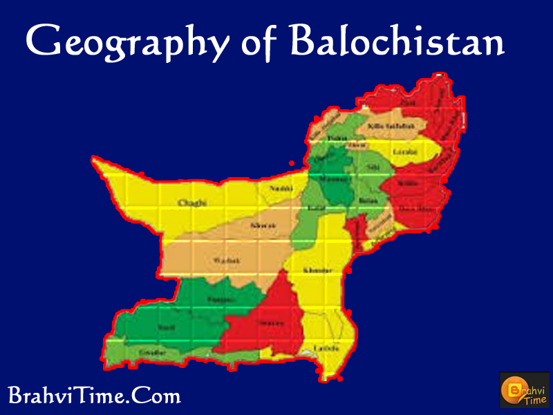 geography of balochistan brahvi time