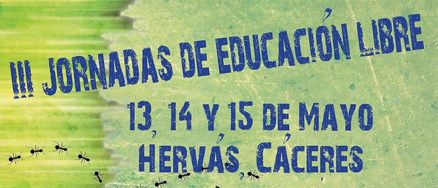 III Jornadas de educación libre en Hervás