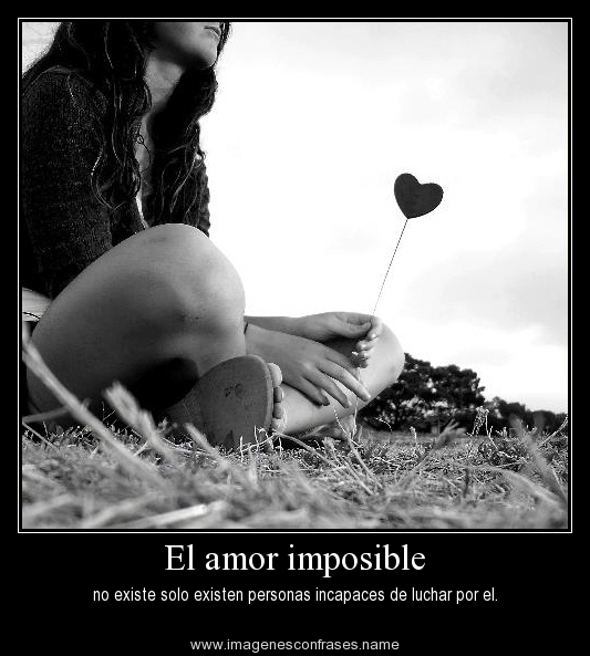 Todo enamorados: Frases de amor imposible en imágenes - Imagenes De Amor Imposibles