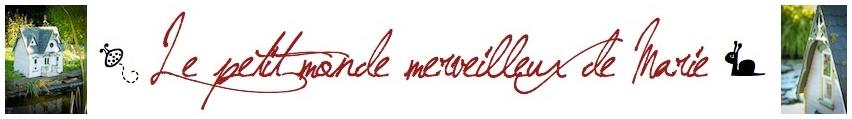 ❤ Le monde merveilleux de Marie ❤