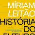 Resenha #120: História do Futuro - Míriam Leitão