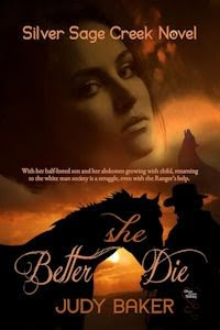 Silver Sage Creek Book One: Better She Die