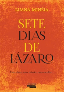 Sete dias de Lázaro (Luana Minéia)