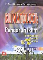 toko buku rahma: buku KLIMATOLOGI: PENGARUH IKLIM, pengarang ance gunarsih kartasapoetra, penerbit bumi aksara