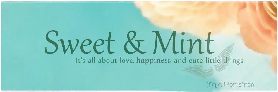 Sweet & Mint