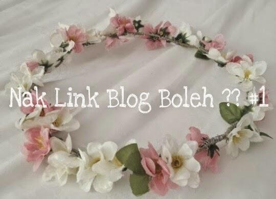 Nak Link Blog Boleh ?? #1 , BLOG LIYANA ROHAZI,  , link blog liyana rohazi
