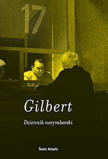 G.M. Gilbert. Dziennik norymberski.