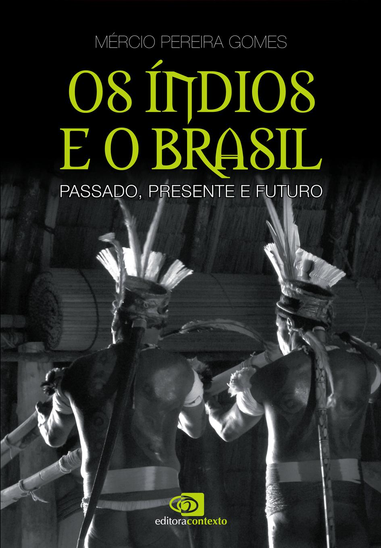 OS INDIOS E O BRASIL