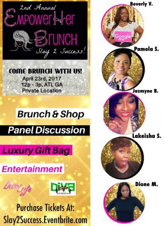 Snappin Event: Tickets On Sale - 2nd Annual Empower Her Brunch: Slay to Success!