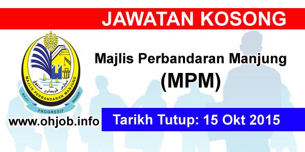 Jawatan Kerja Kosong Majlis Perbandaran Manjung (MPM) logo www.ohjob.info oktober 2015