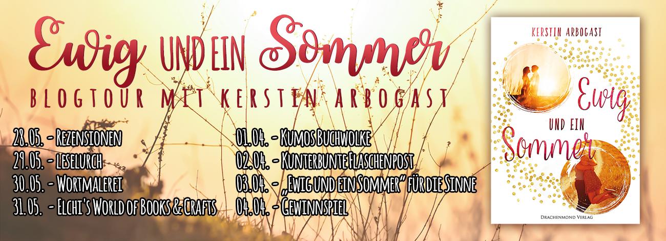 Blogtour - Ewig und ein Sommer (28.05. - 04.06.2017)