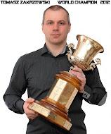 TOMASZ ZAKRZEWSKI WORLD CHAMPION 2012,2013