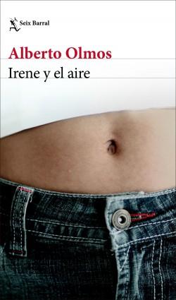 Irene y el aire, Alberto Olmos