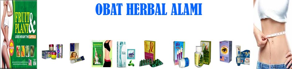 Obat Herbal Alami | Pelangsing Badan Herbal | Obat Herbal